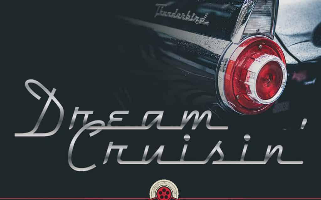 Dream Cruisin'